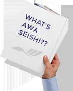 WHAT'S AWA SEISHI??